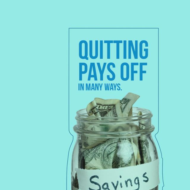 "Photo of a jar filled with dollar bills with text saying ""Quitting pays off in many ways."""